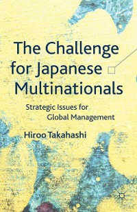 Cover The Challenge for Japanese Multinationals