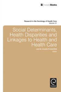 Cover Social Determinants, Health Disparities and Linkages to Health and Health Care