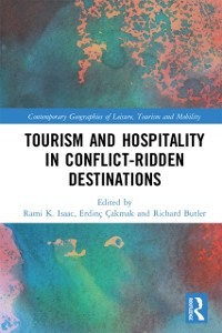 Cover Tourism and Hospitality in Conflict-Ridden Destinations