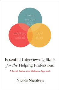 Cover Essential Interviewing Skills for the Helping Professions