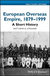 Cover European Overseas Empire 1879-1999