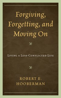 Cover Forgiving, Forgetting, and Moving On