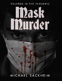 Cover Mask Murder