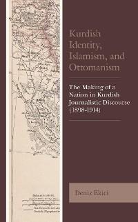 Cover Kurdish Identity, Islamism, and Ottomanism