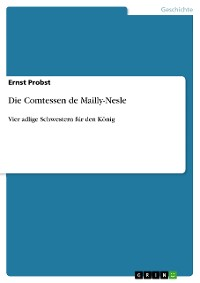 Cover Die Comtessen de Mailly-Nesle