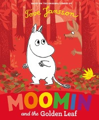 Cover Moomin and the Golden Leaf