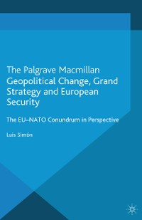 Cover Geopolitical Change, Grand Strategy and European Security