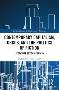Cover Contemporary Capitalism, Crisis, and the Politics of Fiction