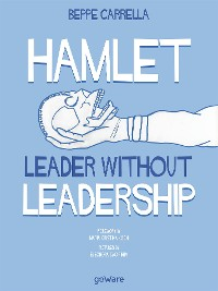 Cover Hamlet. Leader without Leadership