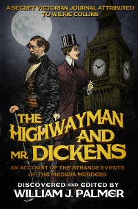 Cover The Highwayman and Mr. Dickens