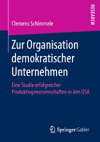 Cover Zur Organisation demokratischer Unternehmen