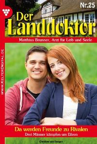 Cover Der Landdoktor 25 – Arztroman