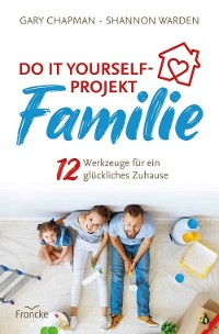 Cover Do it yourself-Projekt Familie