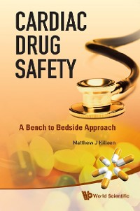 Cover Cardiac Drug Safety: A Bench To Bedside Approach