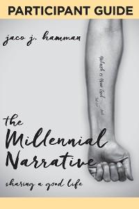 Cover The Millennial Narrative: Participant Guide