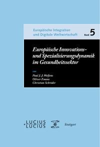 Cover Europäische Innovations- und Spezialisierungsdynamik im Gesundheitssektor