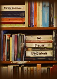 Cover Joe Brauns Begräbnis
