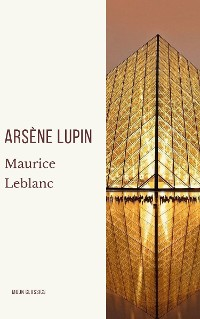 Cover Arsène Lupin, gentleman-burglar