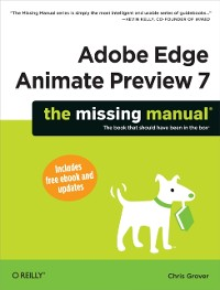 Cover Adobe Edge Animate Preview 7: The Missing Manual