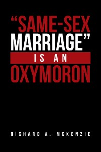 "Cover ""Same-Sex Marriage"" Is an Oxymoron"