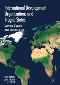 Cover International Development Organizations and Fragile States
