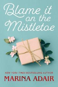 Cover Blame It on the Mistletoe