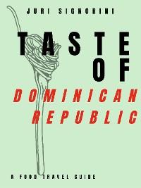 Cover Taste of... Dominican Republic