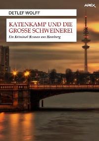 Cover KATENKAMP UND DIE GROSSE SCHWEINEREI