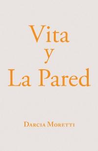 Cover Vita Y La Pared