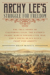 Cover Archy Lee's Struggle for Freedom