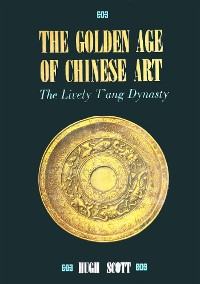 Cover Golden Age of Chinese Art