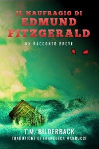 Cover Il Naufragio Di Edmund Fitzgerald - Un Racconto