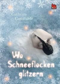 Cover Wo Schneeflocken glitzern