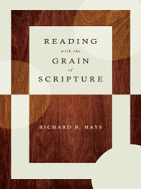 Cover Reading with the Grain of Scripture