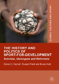 Cover The History and Politics of Sport-for-Development