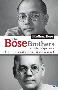 Cover The Bose Brothers and Indian Independence