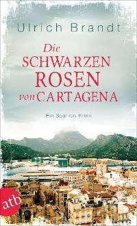 Cover Die schwarzen Rosen von Cartagena