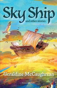 Cover Sky Ship and other stories: A Bloomsbury Reader