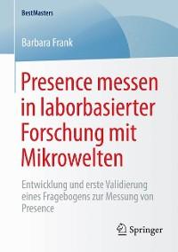 Cover Presence messen in laborbasierter Forschung mit Mikrowelten