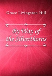 Cover By Way of the Silverthorns