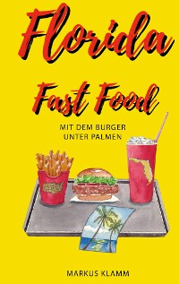 Cover Florida Fast Food