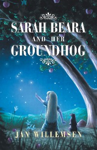 Cover Sarah Beara and Her Groundhog