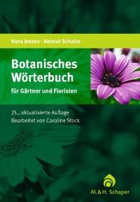 Cover Botanisches Wörterbuch für Gärtner und Floristen
