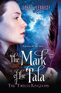 Cover The Twelve Kingdoms: The Mark of the Tala