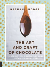 Cover The Art and Craft of Chocolate
