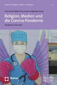 Cover Religion, Medien und die Corona-Pandemie