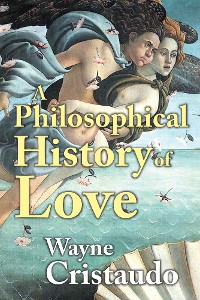 Cover A Philosophical History of Love