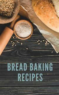 Cover Bread Baking Recipes