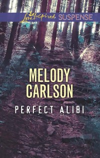 Cover Perfect Alibi (Mills & Boon Love Inspired Suspense)