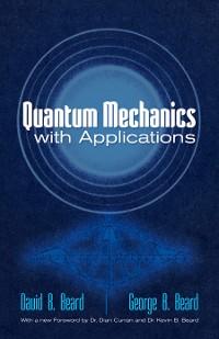 Cover Quantum Mechanics with Applications
